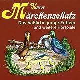 Unser Märchenschatz: Das hässliche junge Entlein / Die Stopfnadel / Die Prinzessin und der Schweinehirt / Tölpel-Hans