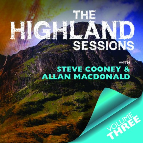 The Highland Sessions: Volume ...