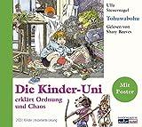 Die Kinder-Uni. Tohuwabohu (2CD) - Ulla Steuernagel