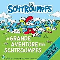 La grande aventure des Schtroumpfs: Les Schtroumpfs 3