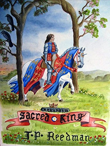 ebook: Sacred King: Richard III: Sinner, Sufferer, Scapegoat, Sacrifice (B00MFVN0UO)