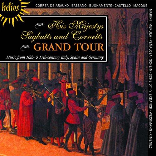 Preisvergleich Produktbild His Majestys Sagbutts and Cornetts Grand Tour