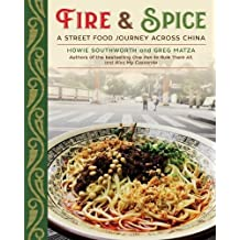 Fire & Spice: A Street Food Journey Across China