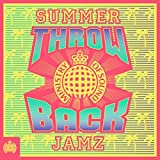Throwback Summer Jamz - Ministry of Sound [Explicit]