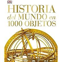 Historia del mundo en 1000 objetos (GRANDES, Band 86002)