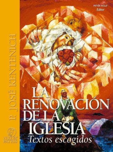 La Renovación de la Iglesia (Spanish Edition)