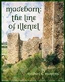 The Line of Illeniel (Mageborn Book 2) (English Edition)