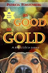 As Good as Gold: A dog's life in poems Kindle Edition