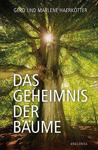 Buchseite und Rezensionen zu 'Das Geheimnis der Bäume : Sagen, Geschichte, Beschreibungen' von Gerd Haerkötter