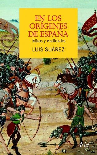 En los orígenes de España: Mitos y realidades (ARIEL)
