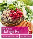 Bio-Basics Nutzgarten: Alles, was man wissen muss