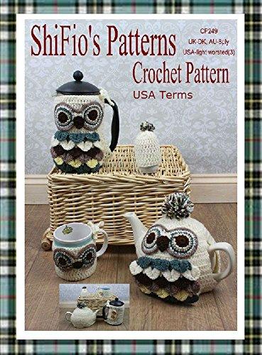 Crochet Pattern - CP249 - Owl Coffee,Teapot, Mug, Egg Cozies - USA Terminology