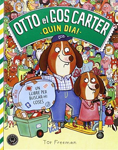 Otto El Gos Carter. Quin Dia