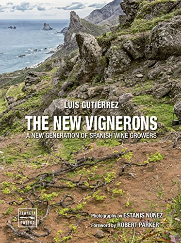 The new vignerons: A new generation of spanish wine growers (Vinos)