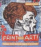 Print your art! Tableaux mixed media au tampon et au pochoir