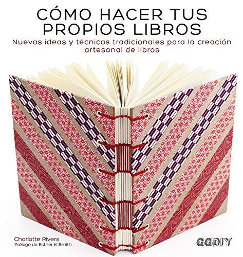 Cómo hacer tus propios libros (GGDIY) por Charlotte Rivers