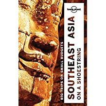 Lonely Planet Southeast Asia on a shoestring (Travel Guide) by Lonely Planet (2016-10-18)
