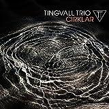 Cirklar (180 Gr. Black Vinyl) [Vinyl LP] - Tingvall Trio