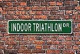 Metall Stree Innen-Triathlon Schild Innen Triathlon Fan Innen Triathlon Teilnehmer Geschenk Aluminium Wand Poster Yard Zaun Schild