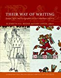 Their Way of Writing: Scripts, Signs, and Pictographies in Pre-Columbian America (Do Precol Conf Proceedings)