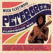 Celebrate the Music of Peter Green and the Early Years of Fleetwood Mac [2CD+BR]