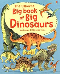Big Book of Big Dinosaurs
