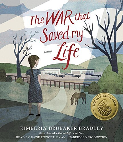 The War That Saved My Life by Kimberly Brubaker Bradley (2015-01-13)
