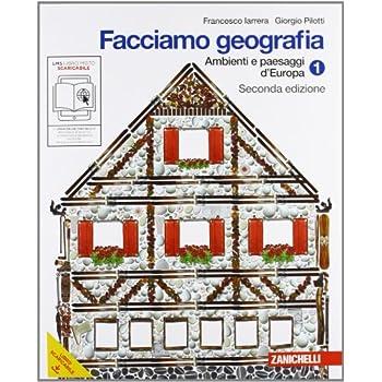 Facciamo Geografia. Con Espansione Online. Per La Scuola Media: 1