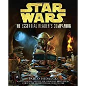 The Essential Reader's Companion (Star Wars) (Star Wars: Essential Guides) by Pablo Hidalgo (2012-10-02)