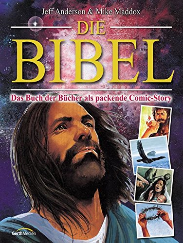 Die Bibel - Comic-Story: Das Buch der Bücher als packende Comic-Story.