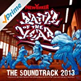 Battle Of The Year 2013 - The Soundtrack