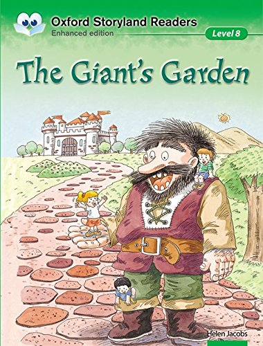 Oxford Storyland Readers 8. The Giant's Garden por Helen Jacobs