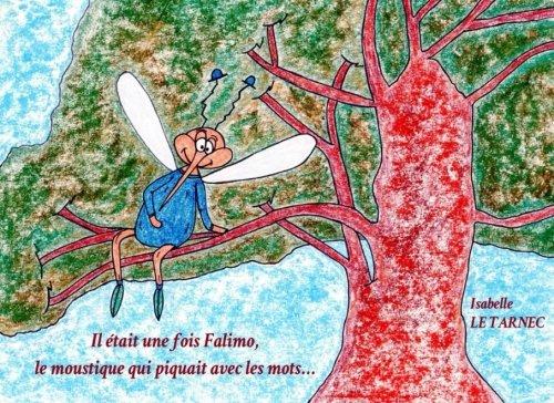 Il etait une fois Falimo, le moustique qui piquait avec les mots...: La communication