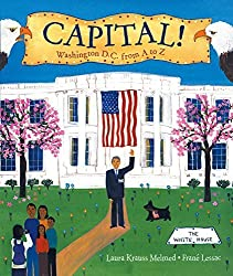 Capital!: Washington D.C. from A to Z by Laura Krauss Melmed (2002-12-24)