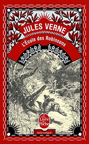 L'École des Robinsons (Classiques) por Jules Verne