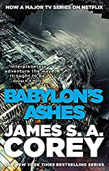 Babylon's Ashes: Book Six of the Expanse (now a major TV series on Netflix)