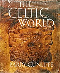 The Celtic World by Barry W Cunliffe (1979-08-01)