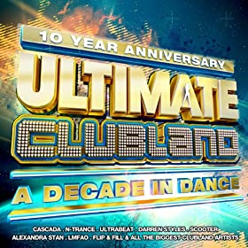 Ultimate Clubland [Explicit]