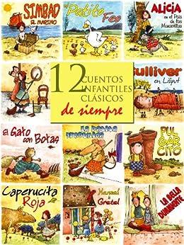 12 cuentos infantiles clásicos de siempre (Cuentos para