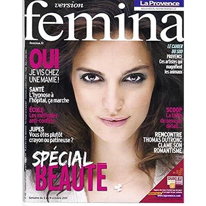 VERSION FEMINA N°496: SPECIAL BEAUTE/ THOMAS DUTRONC/ ESTREMADURE/ HYPNOSE HOPITAL/ JUPES/ BRUCE TOUSSAINT