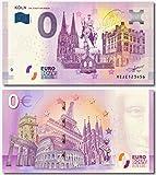 0 Euro Schein- Köln Die Stadt am Rhein 2018