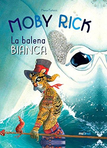 Moby Rick. La balena bianca