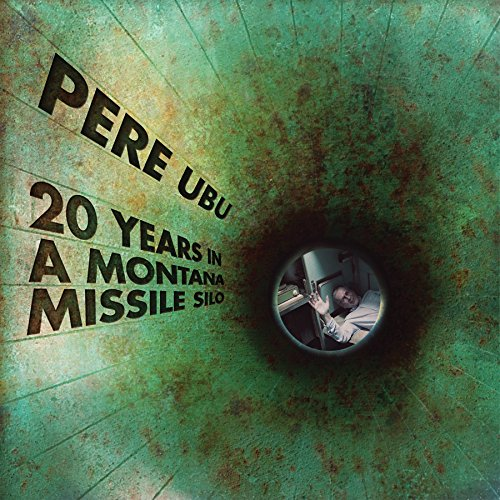 20-YEARS-IN-A-MONTANA-MISSILE-SILO-VINYL