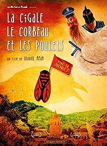 """Afficher """"La Cigale, le corbeau et les poulets"""""""