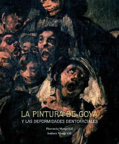 La pintura de Goya y las deformidades dentofaciales (General) por AA. VV.