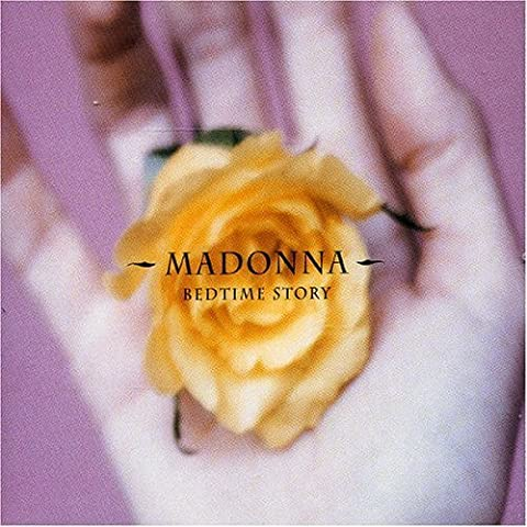 Bedtime Story (Part 2) by Madonna