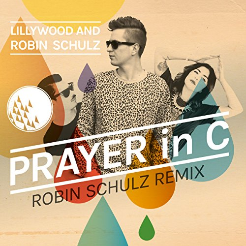 Lilly Wood & Robin Schulz - Prayer in C