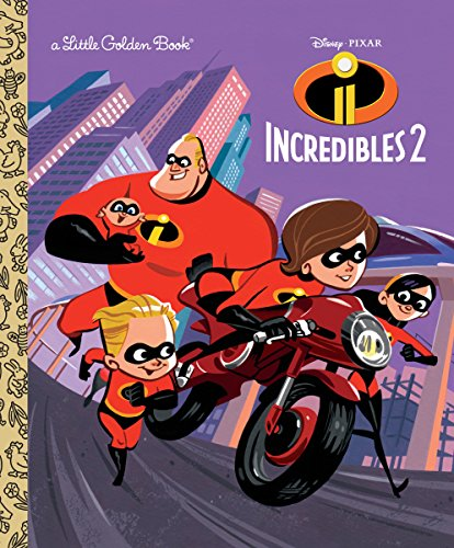 Incredibles 2 Little Golden Book (Disney/Pixar Incredibles 2) (Little Golden Books: Disney/Pixar: Incredibles 2)