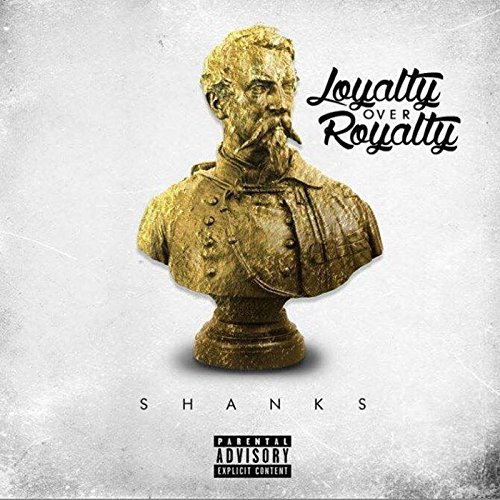 Shanks (Freestyle) [Explicit]