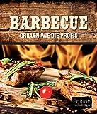 Barbecue: Grillen wie die Profis (German Edition)